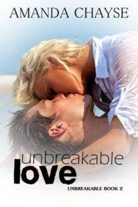 Unbreakble love book 2 Amanda Chayse