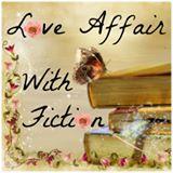 LOVE AFFAIR WITH FICTION