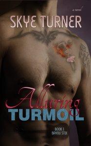 alluring turmoil