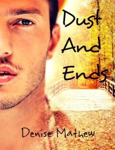 dust and ends