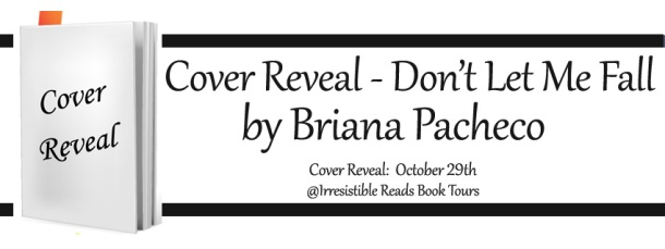Banner - Don't Let Me Fall by Briana Pacheco