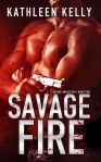 COVER REVEAL ~ Savage Fire by Kathleen Kelly