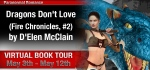 BOOK TOUR ~ Dragons Don't Love [Fire Chronicles #2] by D'Elen McClain