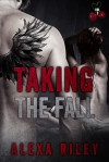 RELEASE BLITZ ~ Taking The Fall by Alexa Riley